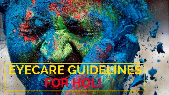 Eyecare Guidelines For Holi festival